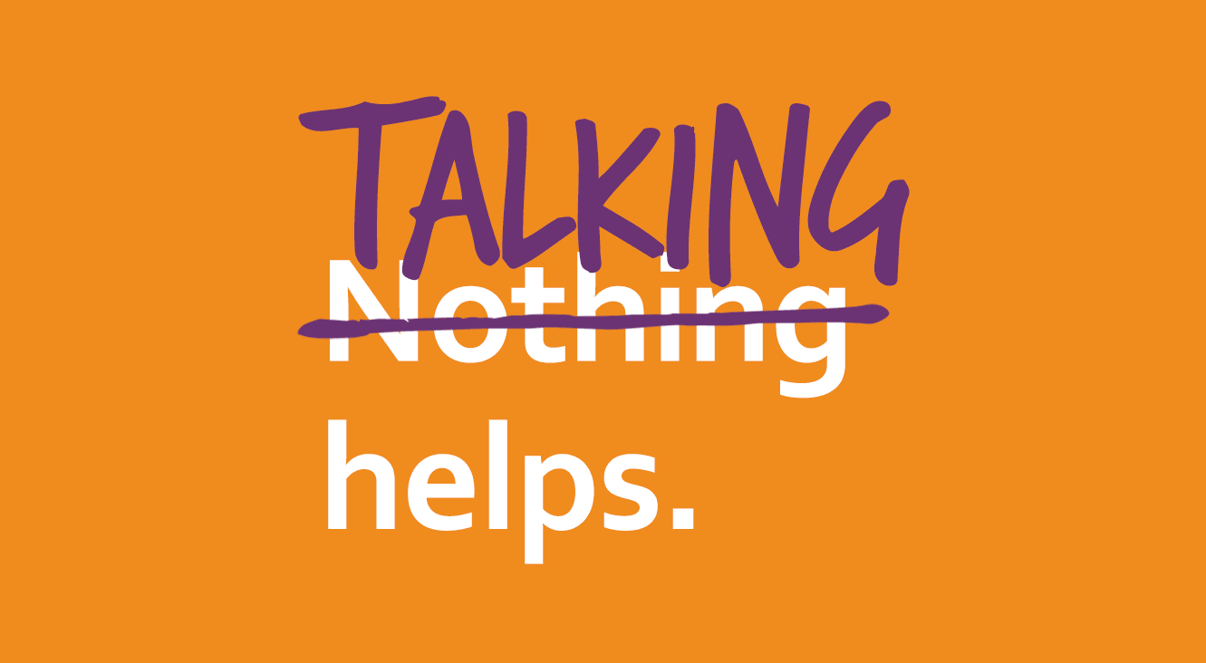 Talking helps